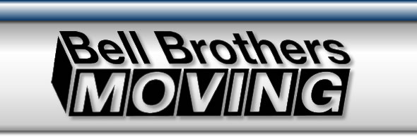 Bell Brothers Moving - Your best choice for Movers - Fort Worth!